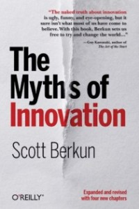 The Ten Myths of Innovation: the best summary