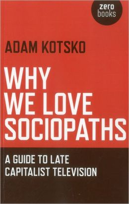 Why We Love Sociopaths: Book Review