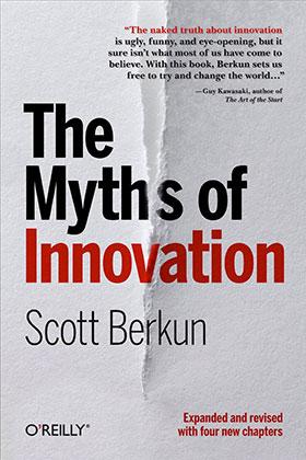 The Best Definition Of Innovation Scott Berkun